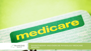 Physiotherapy and Exercise Physiology Medicare Rebates