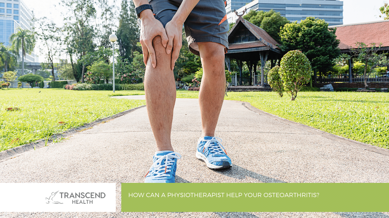 How Can a Physiotherapist Help Your Osteoarthritis?