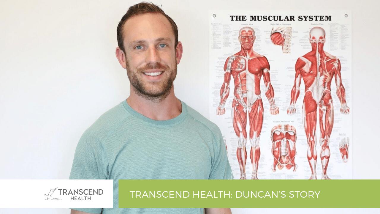 Transcend Health: Duncan's Story