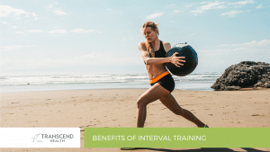 Benefits of Interval Training - Physiotherapist Newcastle - Physiotherapy - Transcend Health