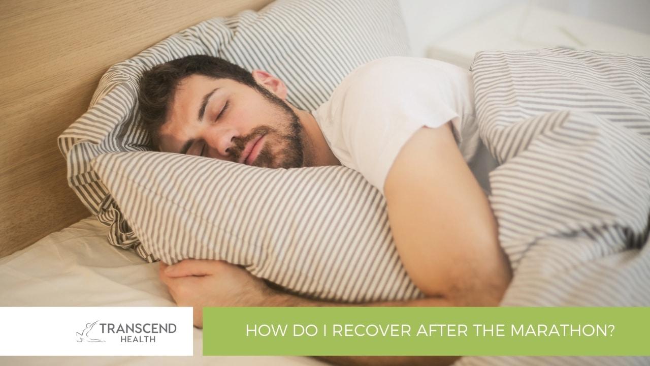 How do I recover after the marathon