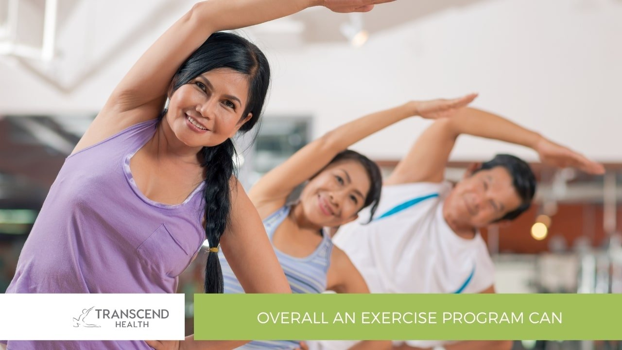Overall an exercise program can