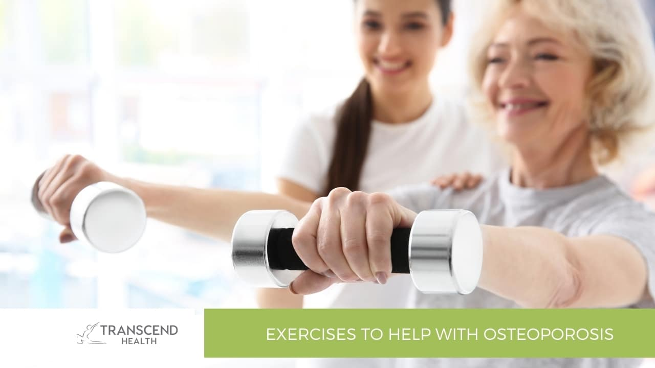 Exercises to Help with Osteoporosis