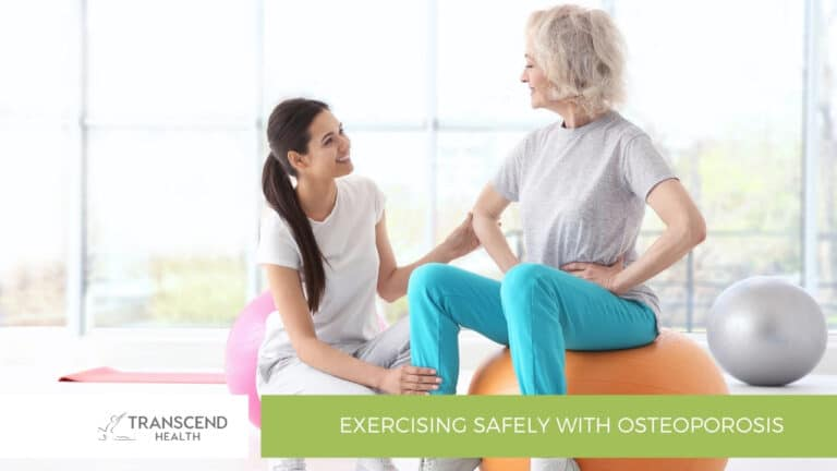 Exercising Safely with Osteoporosis
