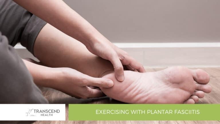 Exercising with Plantar Fasciitis